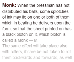 Definition of monk in The Dictionary of the Art of Printing
