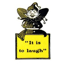 A laughing jester has his hands crossed behind his head and his lower body hidden by a sign